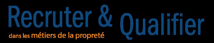 Recruter & Qualifier dans les métiers de la propreté